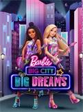 芭比:大城市大梦想
